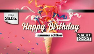 Nachtschicht Hard, Happy Birthday – Summer Special